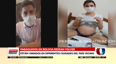 Paraguayos varados en Bolivia piden volver al país