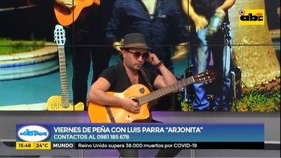 """Viernes de peña con Luis Parra """"Arjonita"""""""