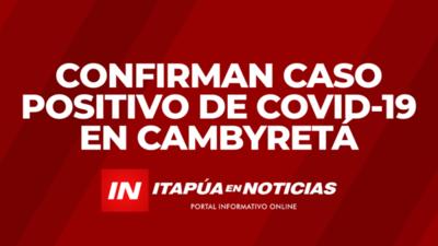 CONFIRMAN CASO POSITIVO DE COVID-19 EN CAMBYRETÁ