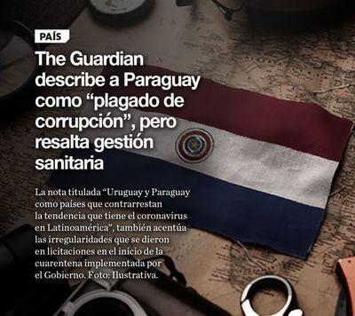 "The Guardian describe a Paraguay como ""plagado de corrupción"", pero resalta gestión sanitaria"