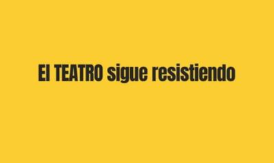 HOY / #ElTeatroResiste: Segunda colecta a beneficio de artistas de las tablas