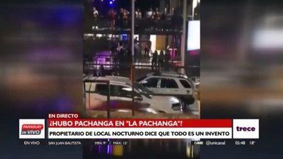 """Dueño de """"La Pachanga"""" asegura que video viralizado es de otra fecha"""